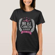 Custom Breast Cancer Survivor Awareness Since 2015 T-Shirt