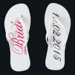 "Custom Bride add your own wedding date shower gift Flip Flops<br><div class=""desc"">Custom Bride flip flops - add your own wedding or anniversary date cute customizable bridal shower gift.</div>"