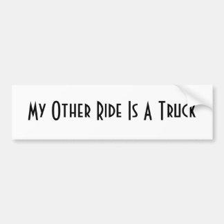 Custom Bumper Sticker - My Other Ride Is A Truck