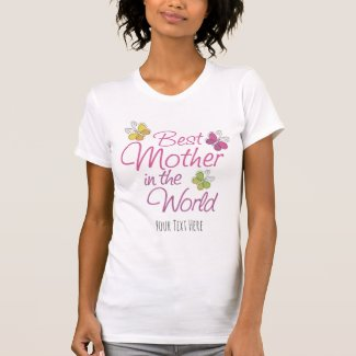 Custom Butterflies Best Mother in the World T-Shirt
