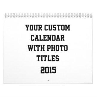 Custom Calendar 2015 With Holidays