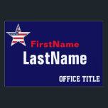 "Custom Campaign Template Lawn Sign<br><div class=""desc"">Custom campaign yard sign template in red,  white and blue with stars and stripes.  zazzle.com/CampaignHeadquarters</div>"