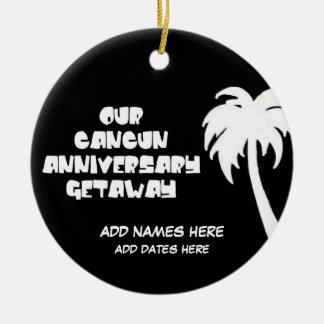 Custom Cancun Anniversary Gift Christmas Ornaments