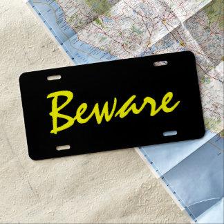 Custom Car License Plate - Beware Yellow