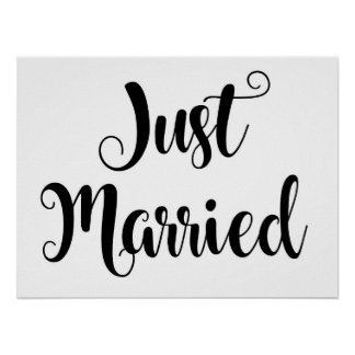 Custom Chic Wedding Just Married Sign Poster