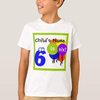 "custom child's shirt: fill in name ""is 6"" birthday T-Shirt"