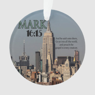 CUSTOM CHRISTIAN BIBLE VERSE MARK 16:15 ORNAMENT
