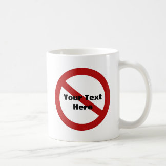 Custom Circle with Slash Coffee Mug