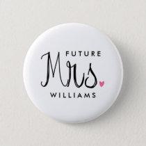Custom Color Fun Script Future Mrs. Bride Button