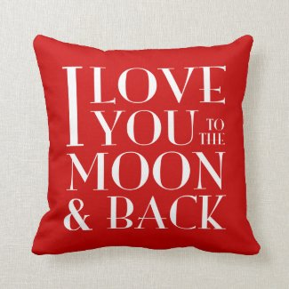 Custom Color I Love you to the moon & back Throw Pillow