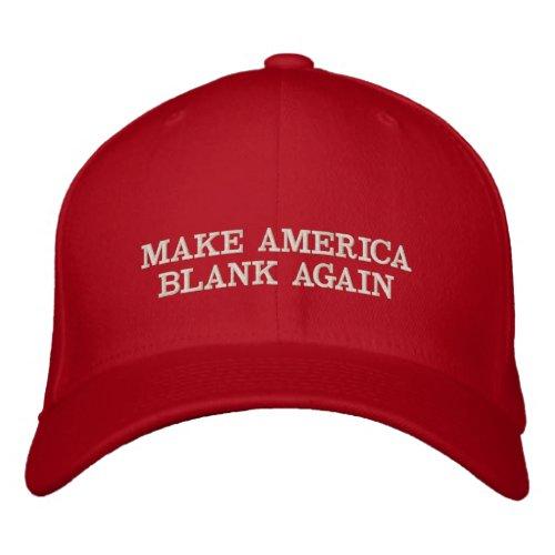 Custom Color & Text Make America Blank Again Trump Embroidered Baseball Cap