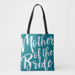 """Custom Color Wedding Party Mother of the Bride Tote Bag<br><div class=""""desc"""">Custom color background and all over printing. Mother of the Bride in brush script on one side and their name on the back.</div>"""