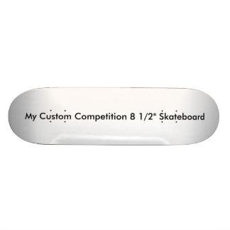 "Custom Competition 8 1/2"" Skateboard"