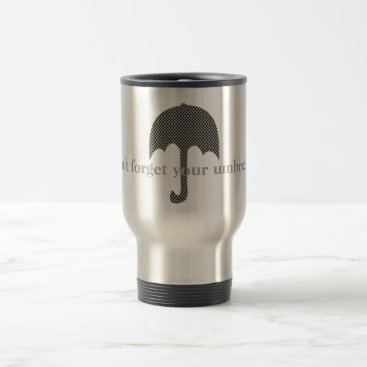 USA Themed Custom Cool Don't Forget Your Umbrella Travel Mug