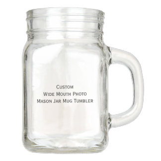 Custom Cool Wide Mouth Photo Mason Jar Mug Tumbler