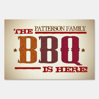 Custom Country BBQ Party is Here Yard Sign