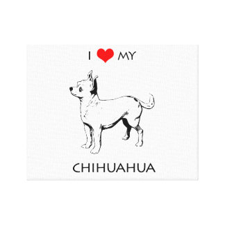 Custom Cute I Love My Chihuahua Canvas Print