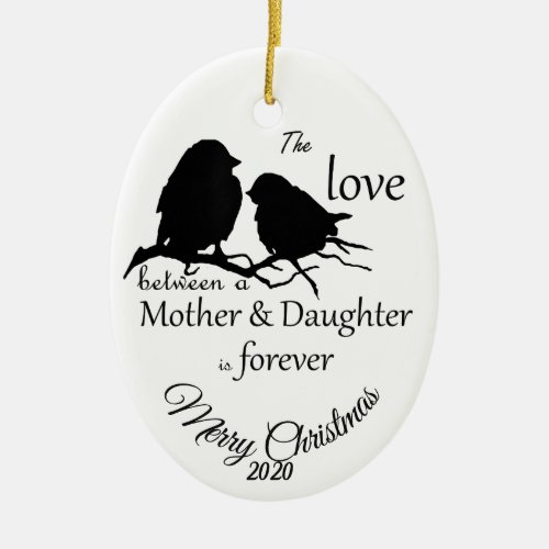 Custom Dated Christmas Mother Daughter quote Ceramic Ornament