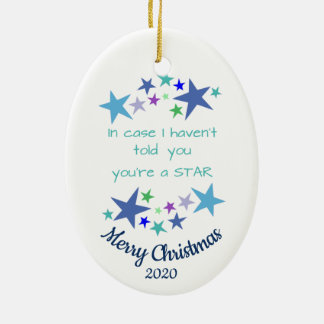 Custom Dated Christmas You're A Star Encouragement Ceramic Ornament