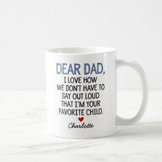 Custom Dear Dad Classic White Coffee Mug