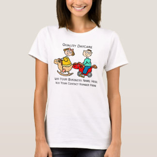 Custom Design T For Childcare or  Daycare Business T-Shirt