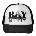 Custom Designs from The Bay Area Trucker Hat