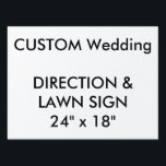 """Custom Direction &amp; Lawn Sign 24&quot; x 18&quot;<br><div class=""""desc"""">CUSTOM PRINTED PERSONALIZED WEDDING DIRECTION or LAWN SIGN Blank Template. CREATE YOUR OWN WEDDING SIGNS. MAKE YOUR OWN LAWN SIGNS. DESIGN YOUR OWN DIRECTION SIGNS. UPLOAD YOUR OWN DESIGN, PHOTO, PATTERN, LOGO. ADD MULTI FONT TEXT. FULLY PERSONALIZE. Custom Directions &amp; Lawn Sign 24&quot; x 18&quot;, lightweight corrugated plastic construction (4mm...</div>"""