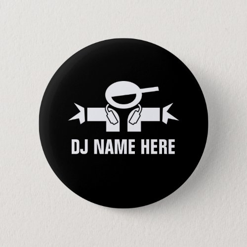 Custom DJ name buttons for Deejay Disk Jockey