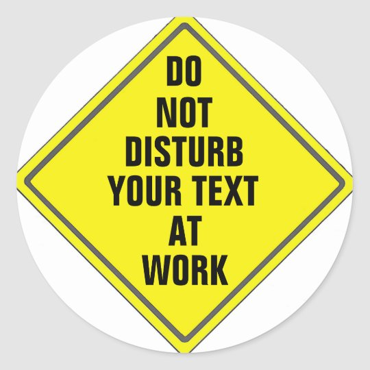 CUSTOM DO NOT DISTURB SIGN STICKER FOR ANYONE