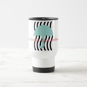 USA Themed Custom Don't Forget Your Umbrella Travel Mug