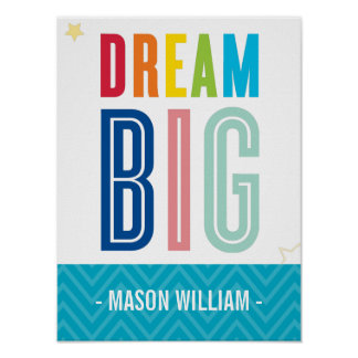 CUSTOM DREAM BIG LITTLE ONE typography bold colors Posters