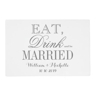 Custom Eat drink and be married wedding placemats