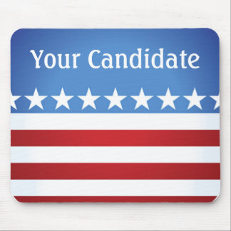 Custom Elections Your Political Candidate Mouse Pad