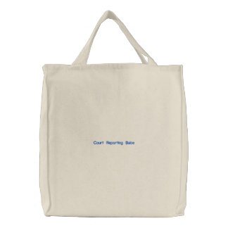 Custom Embroidered Bag Court Reporting Babe