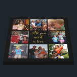 "Custom family photo collage &quot;All you need is love&quot; Canvas Print<br><div class=""desc"">Unique canvas with your family photo collage and the quote &quot;all you need is love&quot; in golden letters and all is on a black background. This would make a lovely family photo gift with your photos from your pc or Instagram. Want a different background color ? Click the &quot;Customize&quot; button...</div>"