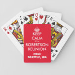 "Custom Family reunion gift keep calm playing cards<br><div class=""desc"">Custom Family reunion gift. Personalized keep calm playing cards. Also funny for high school class reunion and more. Make your own cute keep calm and carry on parody.</div>"