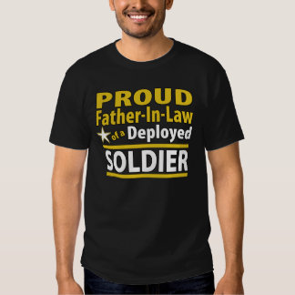 Custom Father In Law of a Deployed Soldier Shirt