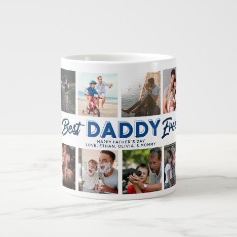 Custom Father's Day Photo Collage Best Daddy Ever Giant Coffee Mug