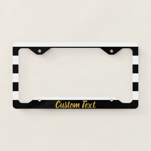 Custom Faux Gold Script on Black and White Striped License Plate Frame