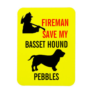 Custom Fireman Save My Basset Hound Fire Safety Magnet