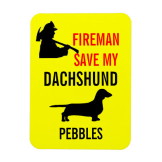 Custom Fireman Save My Dachshund Dog Fire Safety Rectangular Photo Magnet