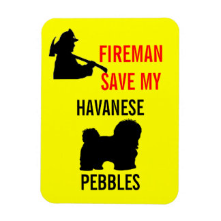 Custom Fireman Save My Havanese Fire Safety Magnet