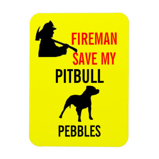 Custom Fireman Save My Pitbull Dog Fire Safety Magnet