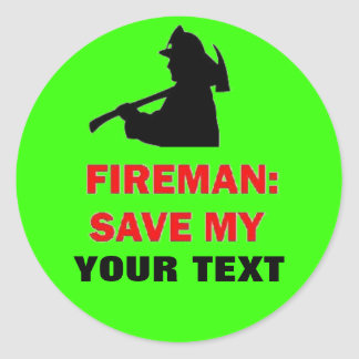 Custom Fireman Save My Stickers