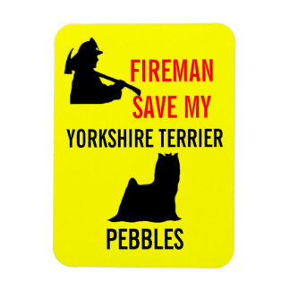 Custom Fireman Save My Yorkshire Terrier Safety Magnet