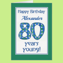 Custom Front Blue, Green, White 80th Birthday Card