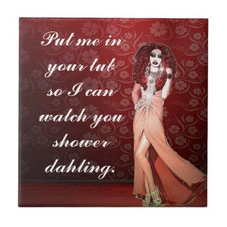 Custom Funny Drag Queen Tile