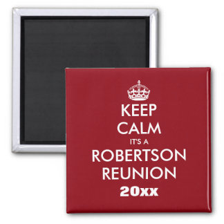 Custom funny keep calm family reunion magnets