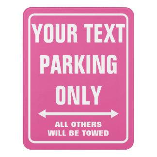 Custom funny neon pink PARKING ONLY door room sign