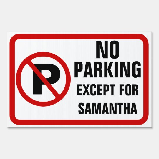 Custom Funny Parking Sign, Personalized Lawn Sign